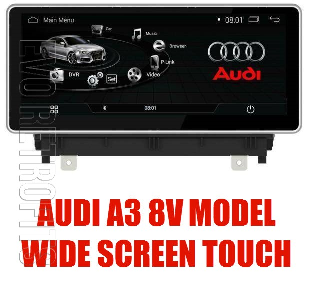 AUDI A3 8V (YEARS 2013 - PRESENT) FULL ENTERTAINMENT UPGRADE KIT AUDI A3  NAVIGATION UPGRADE APPLE CARPLAY ANDROID AUTO